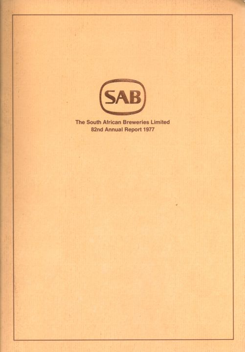South African Breweries - 82nd Annual Report 1977
