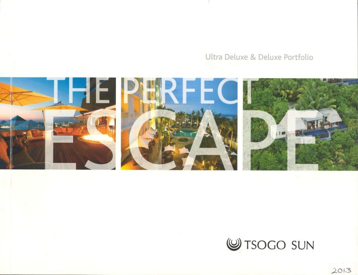 Tsogo Sun - The Perfect Escape Deluxe Hotels